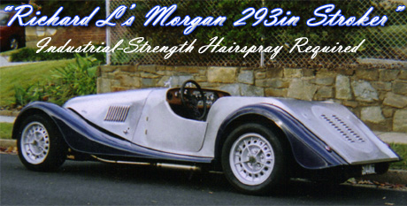 Richard L's Morgan 293in Stroker